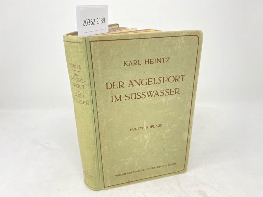 Der Angelsport im Süsswasser, Dr. Karl Heintz, Fünfte, neubearbeitete Auflage, mit 380 Textabbildungen, 4 Tafeln und 1 Bildnis, München und Berlin, 1922