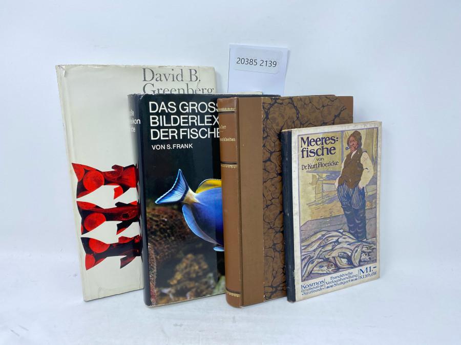 4 Bücher: Forellenzucht, David B. Greenberg, 1963; Das grosse Bilderlexikon der Fische, Stanislav Frank, 1969; Handbuch der Fischkrankheiten, 1906; Meeresfische, Dr. Kurt Floericke, 1914