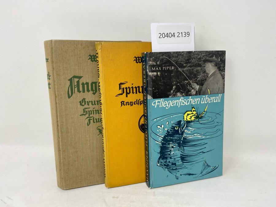 3 Bücher: Angelsport Grundangeln Spinnangeln Flugangeln, Winter, 1928; Spinnangeln Angelsport - Band II, Winter, 1928; Fliegenfischen überall, Max Piper, 1964