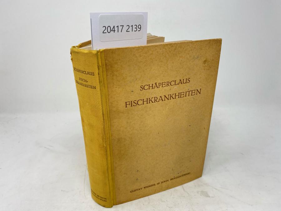 Fischkrankheiten, Dr. Wilhelm Schäperclaus, 2. Auflage, Braunschweig, 1941