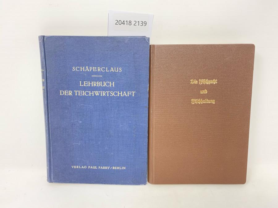 2 Bücher: Die Fischzucht und Fischhaltung, Professor Fr. Sauerle Hannover 1927; Lehrbuch der Teichwirtschaft, Dr. Wilhelm Schäperclaus, Berlin 1933