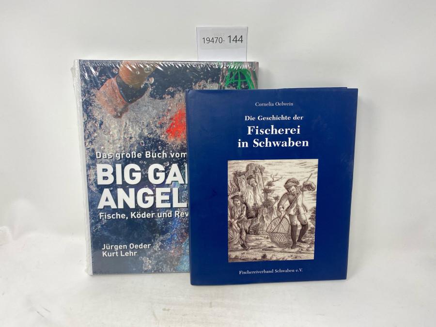 2 Bücher: Big Game Angeln, Jürgen Oeder/Kurt Lehr; Die Geschichte der Fischerei in Schwaben, Cornelia Oelwein