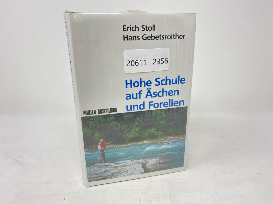Buch: Hohe Schule auf Äschen und Forellen, Erich Stoll/Hans Gebetsroither, neu und noch eingeschweisst