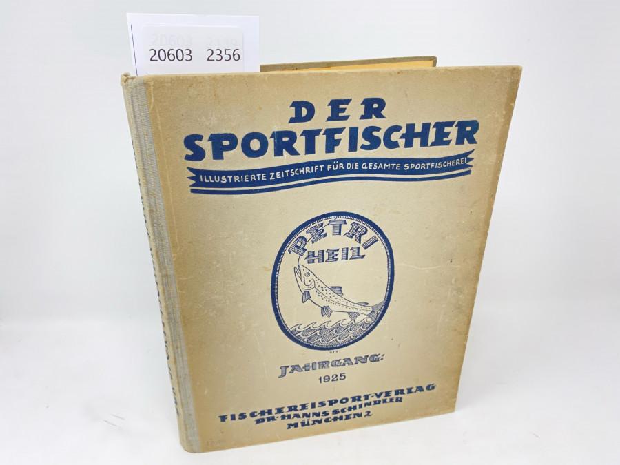 Zeitschriften: Der Sportfischer, Jahrgang 1925, Illustrierte Zeitschrift für die gesamte Sportfischerei, gebunden, guter Zustand
