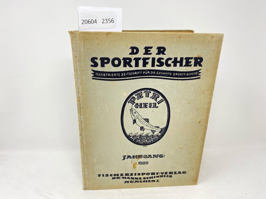 Zeitschrfiten: Der Sportfischer, Jahrgang 1926, Illustrierte Zeitschrfit für die gesamte Fischerei, gebunden, guter Zustand