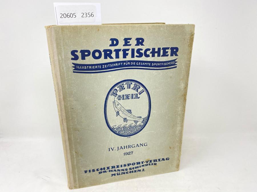 Zeitschrfiten: Der Sportfischer, Jahrgang 1927, Illustrierte Zeitschrift  für die gesamte Sportfischerei, gebunden, guter Zustand