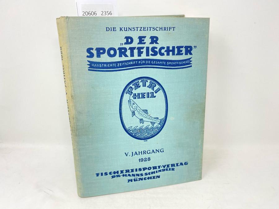 Zeitschriften: Der Sportfischer, Jahrgang 1928, Illustrierte Zeitschrift für die gesamte Sportfischerei, gebunden, guter Zustand