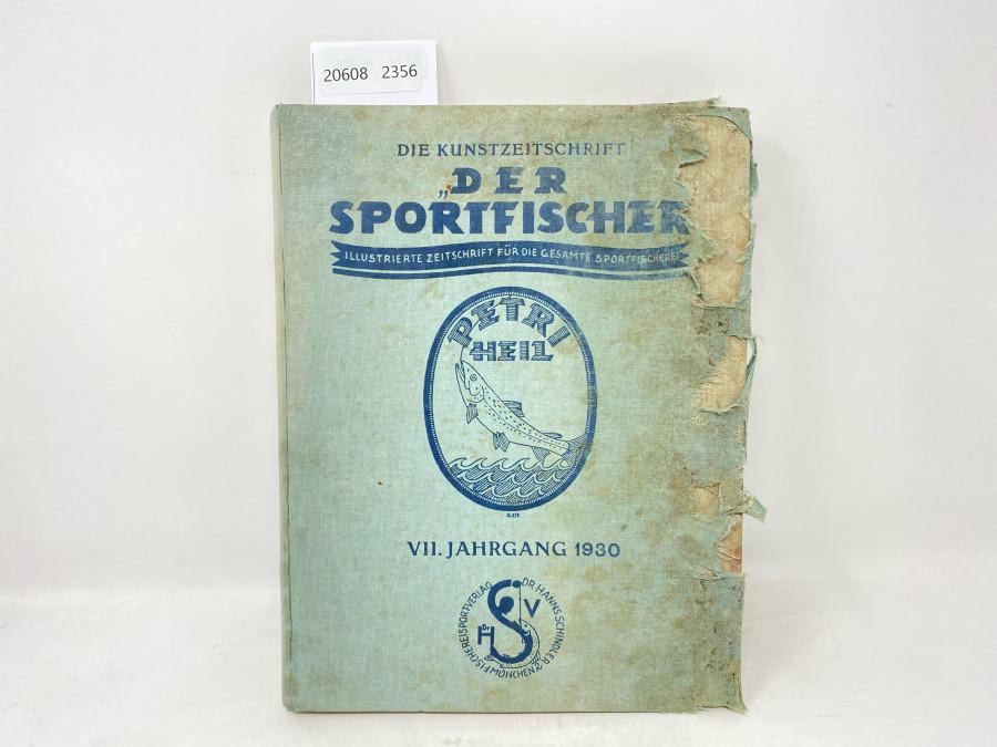 Zeitschrfiten, Der Sportfischer, Jahrgang 1930, Illustrierte Zeitschrift für die gesamte Sportfischerei, gebunden, Einband beschädigt