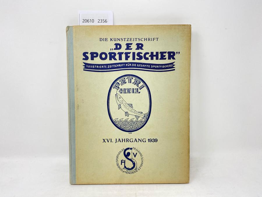 Zeitschriften: Der Sportfischer, Jahrgang 1939, Illustrierte Zeitschrift für die gesamte Sportfischerei, gebunden, guter Zustand