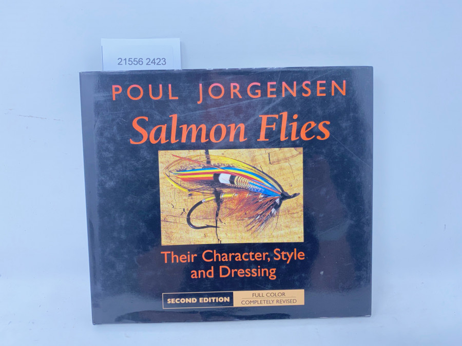 Salmon Flies Their Character, Style and Dressing, Poul Jorgensen, 1999