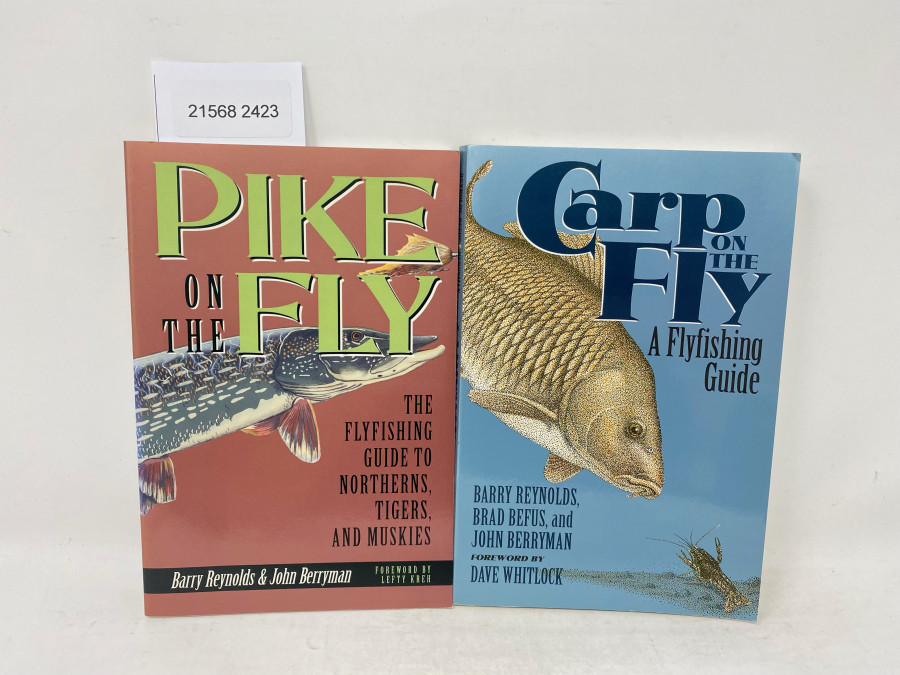 2 Bücher: Carp on the Fly, A Flyfishing Guide, Barry Reynolds, Brad Befus, and John Berryman. Foreword by Dave Whitlock; Pike on the Fly. The Flyfishing Guide to Northerns, Tigers, and Muskies, Barry Reynolds & John Berryman. Foreword by Lefty Kreh