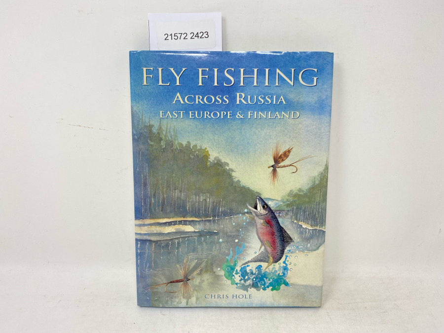 Fly Fishing  Across Russia East Europe & Finland, Chris Hole, 1997
