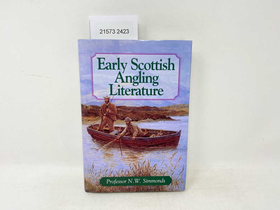 Early Scottish Angling Literature, Professor N.W. Simmonds, 1997