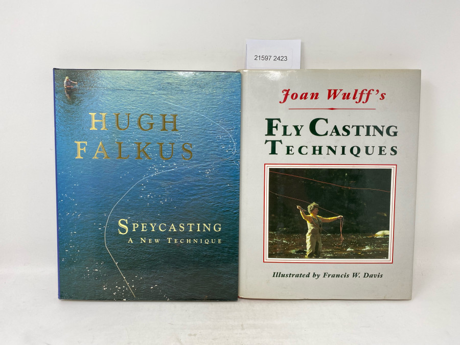 2 Bücher: Fly Casting Techniques, Joan Wulff, Illustrated by Francis W. Davies, 1987; Speycasting A New Technique, Hugh Falkus, 1994