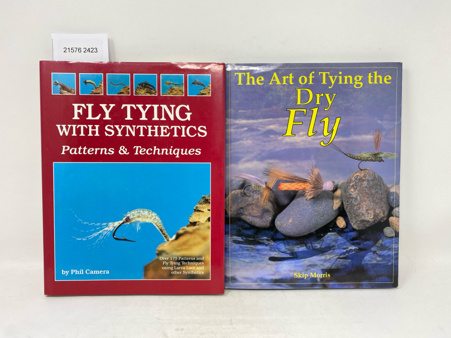 2 Bücher: The Art of Tying the Dry Fly, Skip Morris; Fly Tying with Synthetics Patterns & Techniques, Phil Camera, 1982