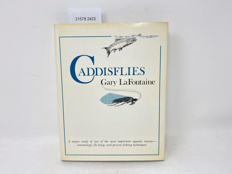 Caddisflies, Gary LaFontaine, 1981