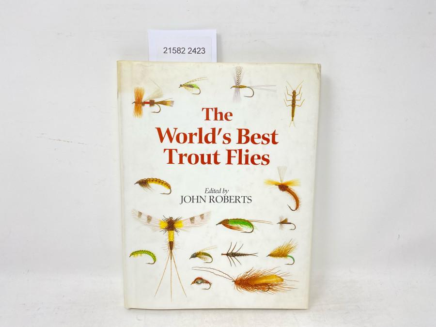 Ther World´s Best Trout Flies, John Roberts, 1994