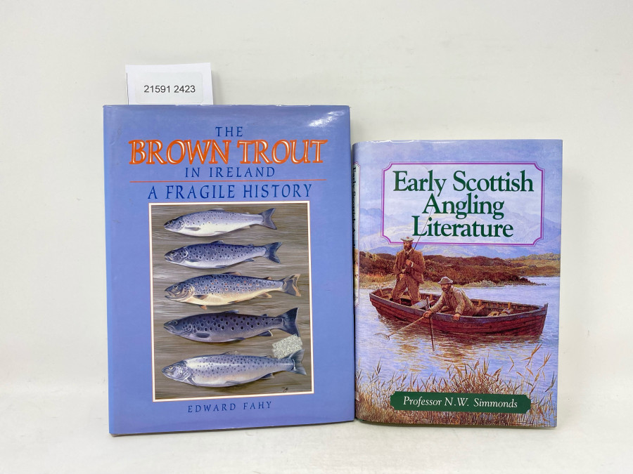 2 Bücher: Early Scottish Angling Literature, Professor N.W. Simmonds, 1997; The Brown Trout in Ireland A Fragile History, Edward Fahy, 1995