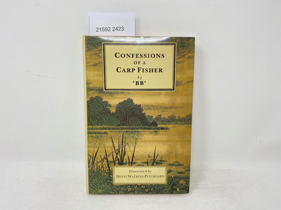 Confessions of a Carp Fisher by BB, Illustrated by Denys Watkins-Pitchford, 2000