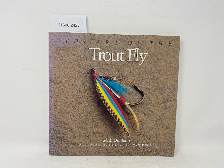 The Art of the Trout Fly, Judith Dunham, 1988