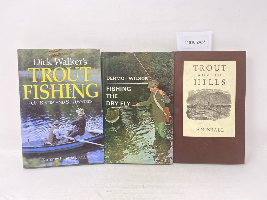 3 Bücher: Trout Fishing on Rivers and Stillwaters, Dick Walker, 1997; Fishing the Dry Fly, Dermot Wilson, 1981; Trout from the Hills, Ian Niall, 1991