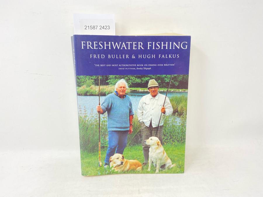 Freshwater Fishing, Fred Buller & Hugh Falkus, 1988