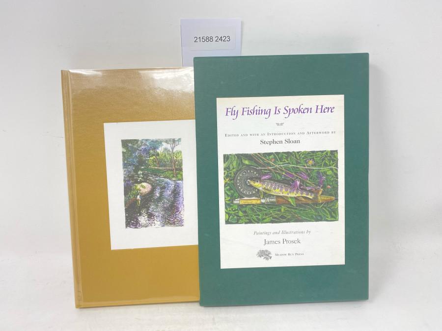 Fly Fishing is Spoken Here, Stephen Sloan, 2001, im Schubert