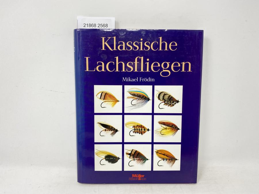 Klasssische Lachsfliegen, Mikael Frödin, 1990