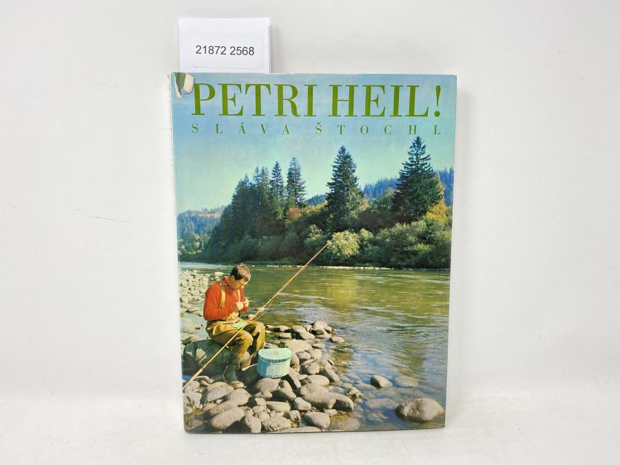 Petri Heil, Slava Stochl, 1970