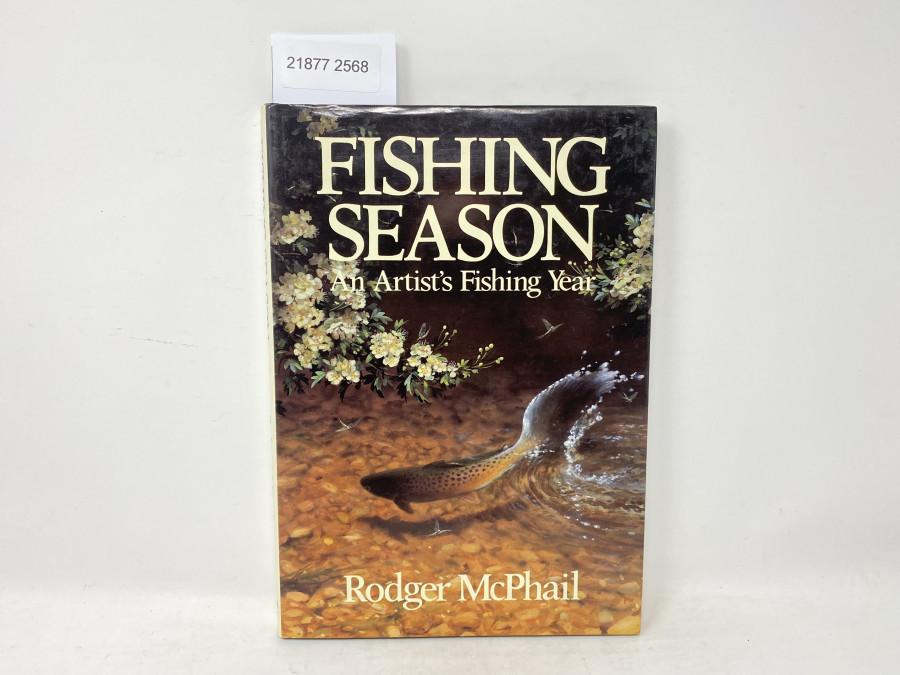 Fishing Season, An Artist´s Fishing Year, Rodger McPhail, 1990