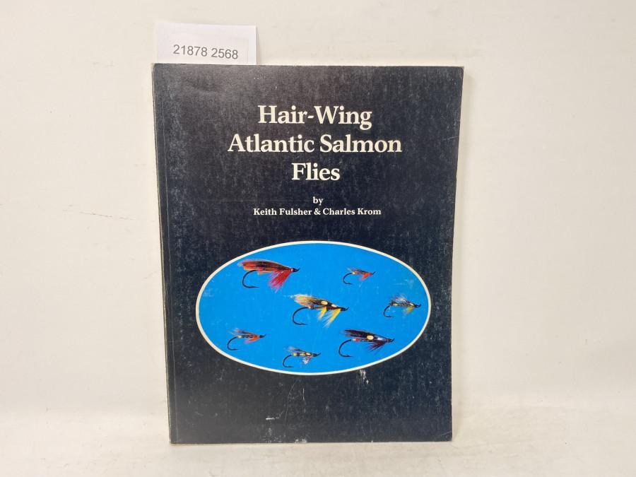Hair-Wing Atlantic Salmon Flies, Keith Fulsher & Charles Krom, 1981