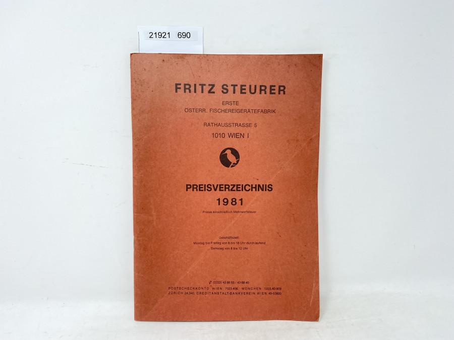 Preisverzeichnis 1981: Fritz Steurer Erste Österr. Fischereigerätefabrik, Rathausstrasse 5, 1010 Wien I, 62 Seiten