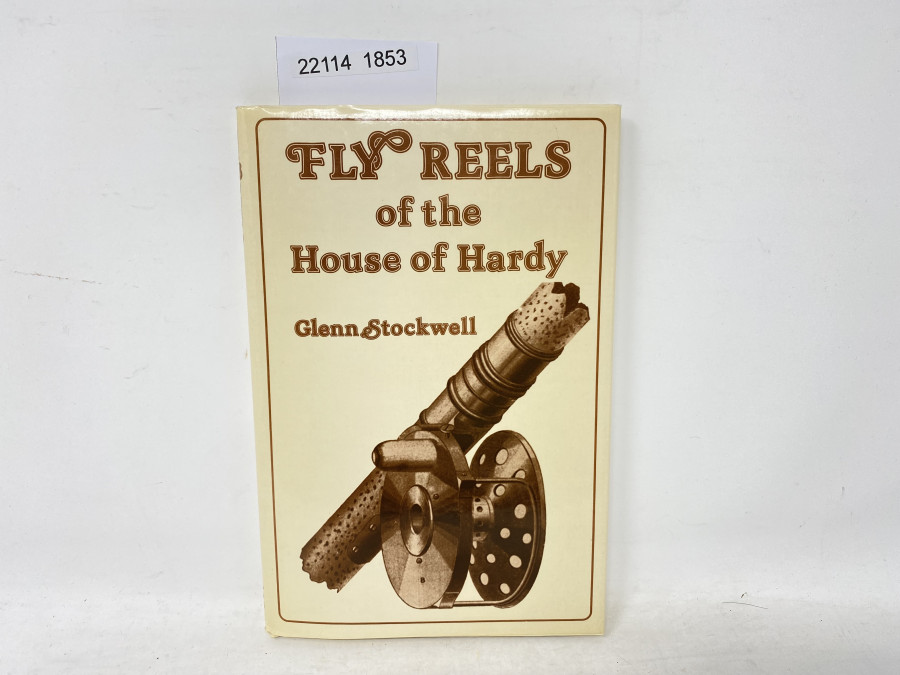Fly Reels of the House of Hardy, Glenn Stockwell, 1978