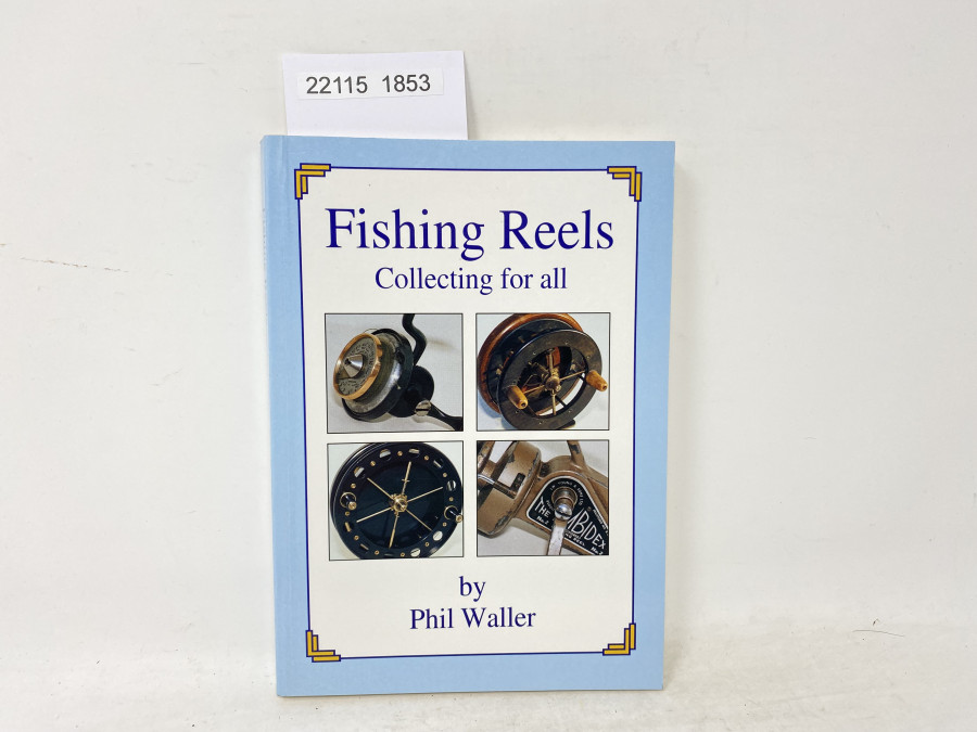 Fishing Reels Collecting for all by Phil Waller, 1993