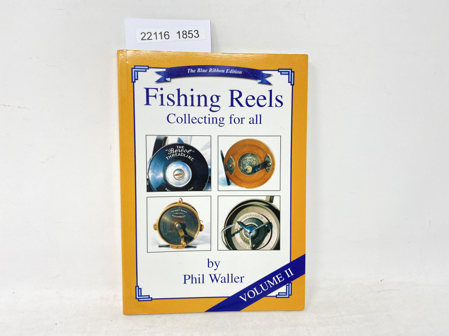 Fishing Reels Collecting for All bay Phil Waller, Valume II, 2002