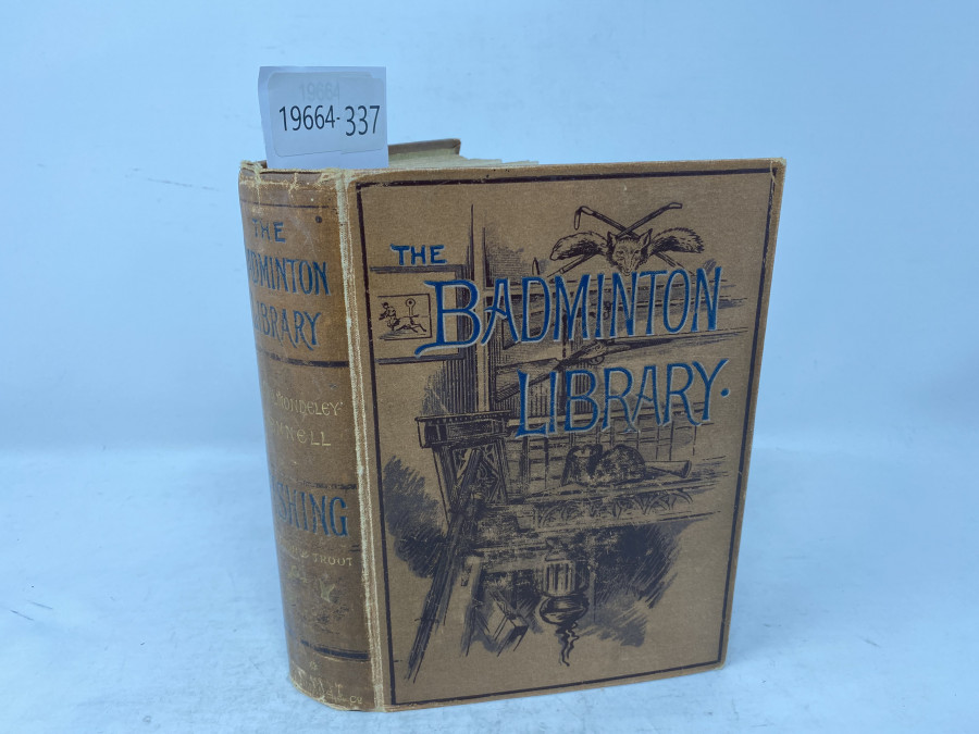 The Badminton Library, H. Cholmondeley-Pennell, London 1885