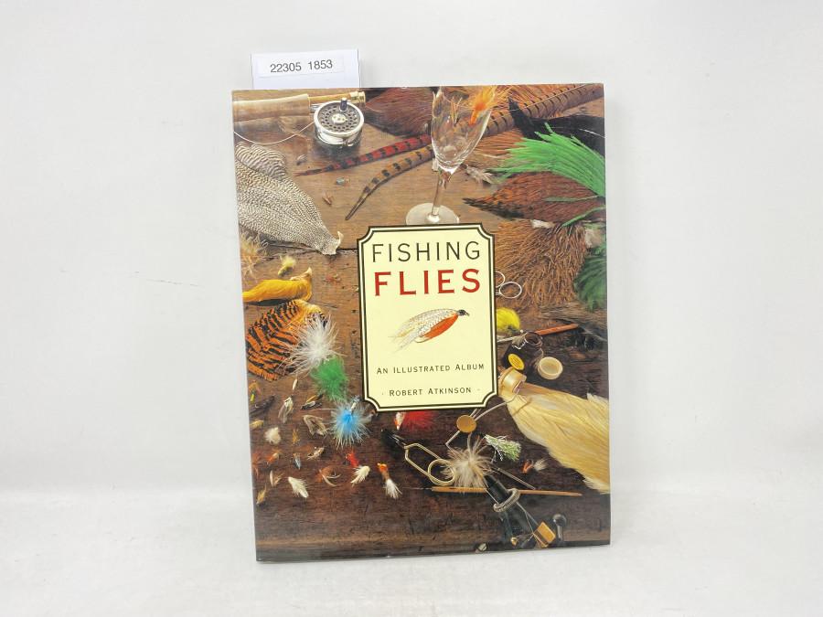 Fishing Flies, an illustrated Album, Robert Atkinson, 1992