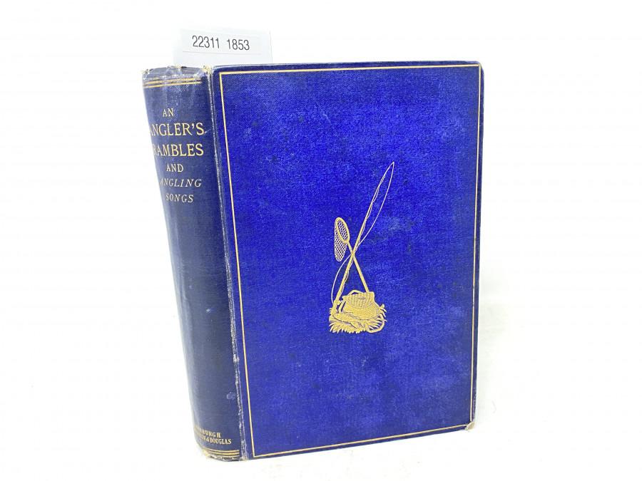 An Angler´s Rambles and Angling Songs, Thomas Tod Stoddart, 1845