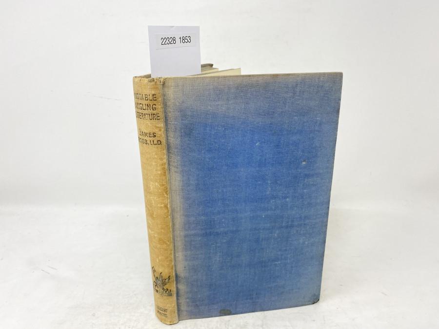 Notable Angling Literature, James Robb, LL.D.