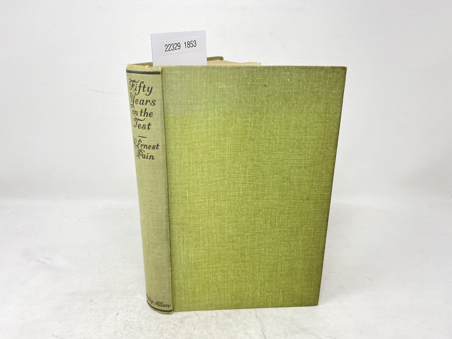 Fifty Years on the Test, C.Ernest Pain, 1934