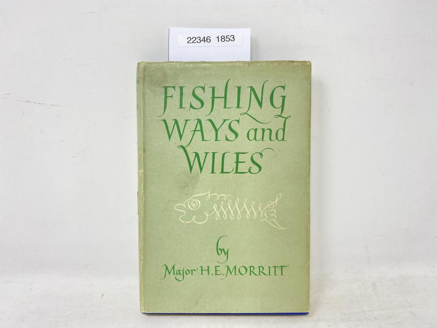Fishing Way and Wiles, Major H.E. Morrit, 1950