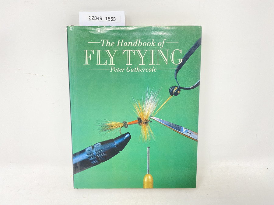 The Handbook of Fly Tying, Peter Gathercole, 1989