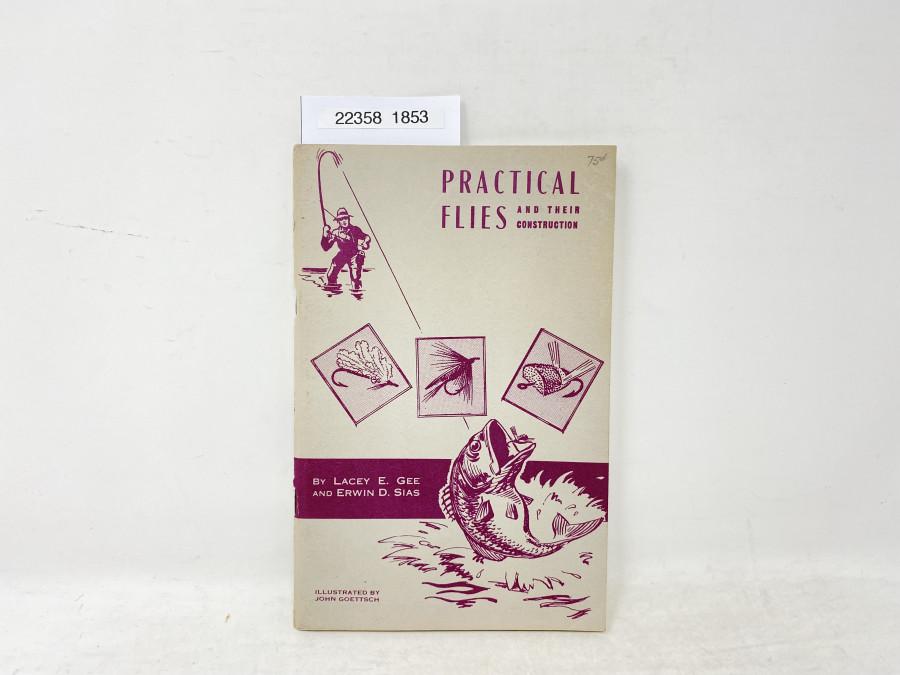 Practical Flies and their Construction, John Goettsch