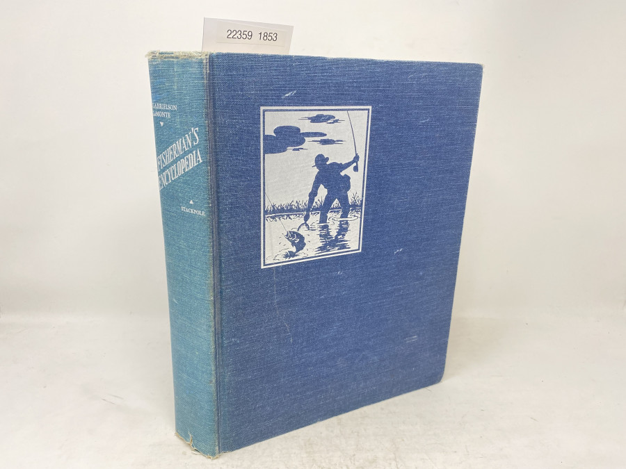 The new Fisherman's Encyclopedia, Ira N. Gabrielson, Francesca Lamonte, 1964