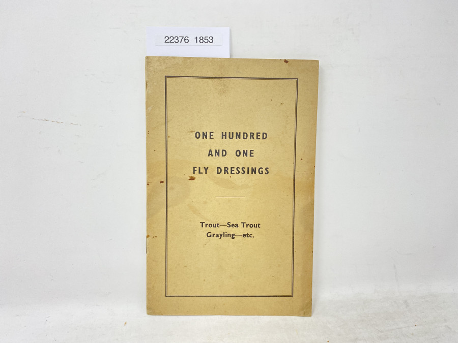 One Hundred and one Fly Dressings, Trout -Sea Trout - Grayling - etc. Veniard