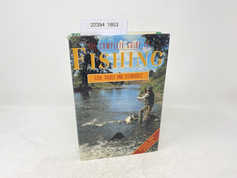 The Complete Guide to Fishing, Fish, Tackle and Techniques, 1995