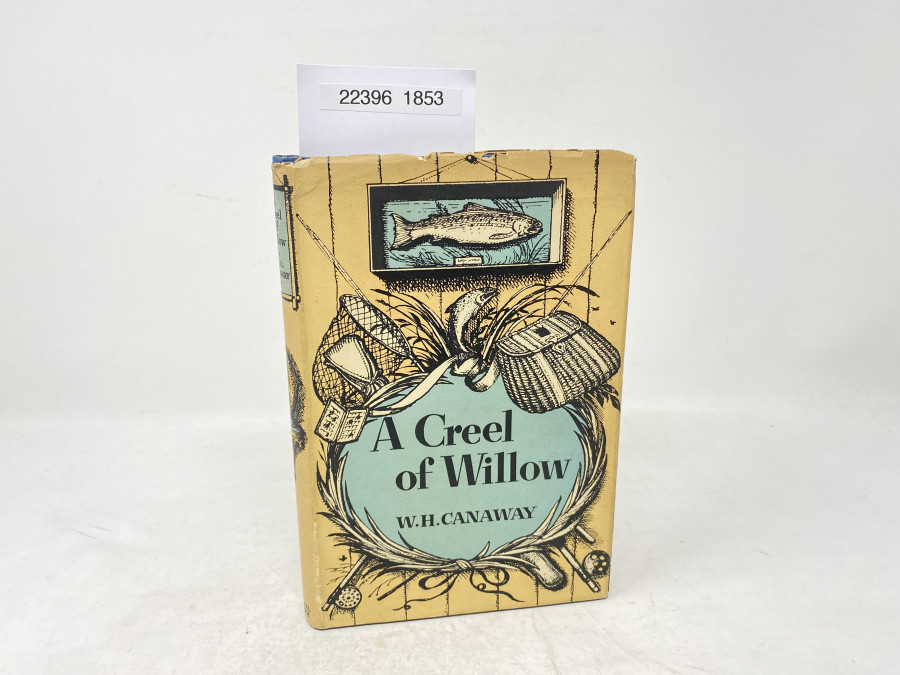A Creel of Willow, W.H. Canaway, 1957
