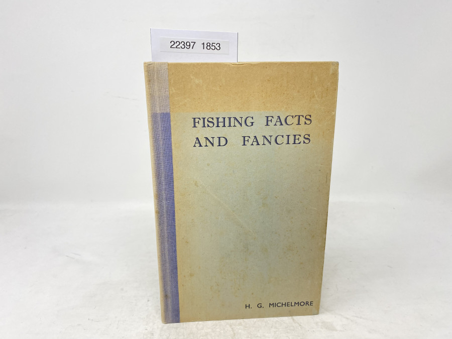 Fishing Facts and Fancies, H.G. Michelmore, 1946