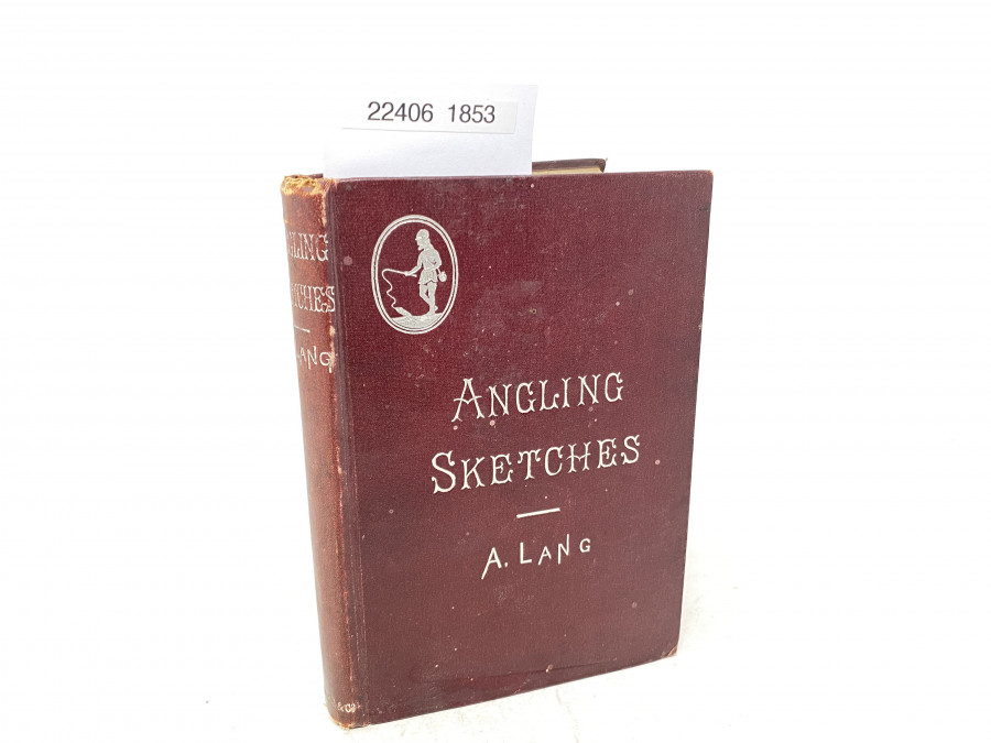 Angling Sketches, Andrew Lang, 1895