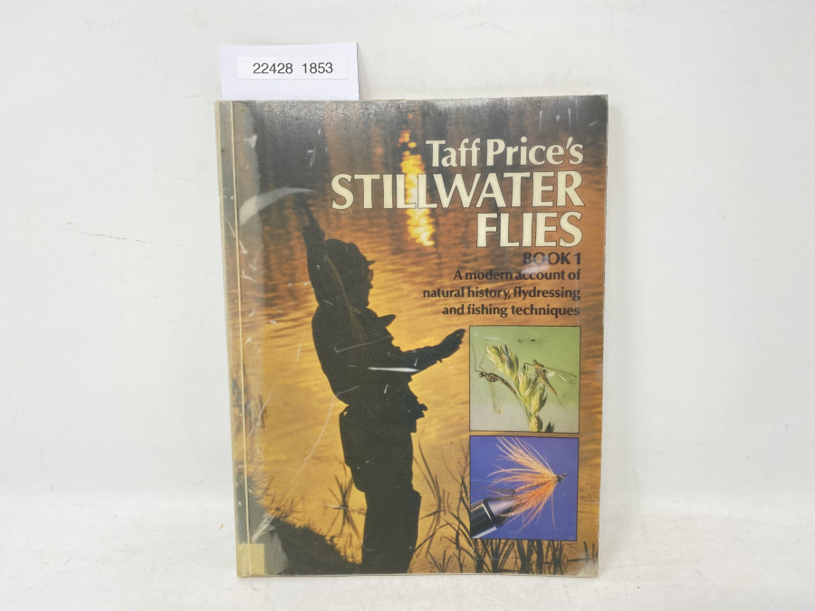 Stillwater Flies Book 1. A modern account of natural history, flydressing and fishing techniques, 1979